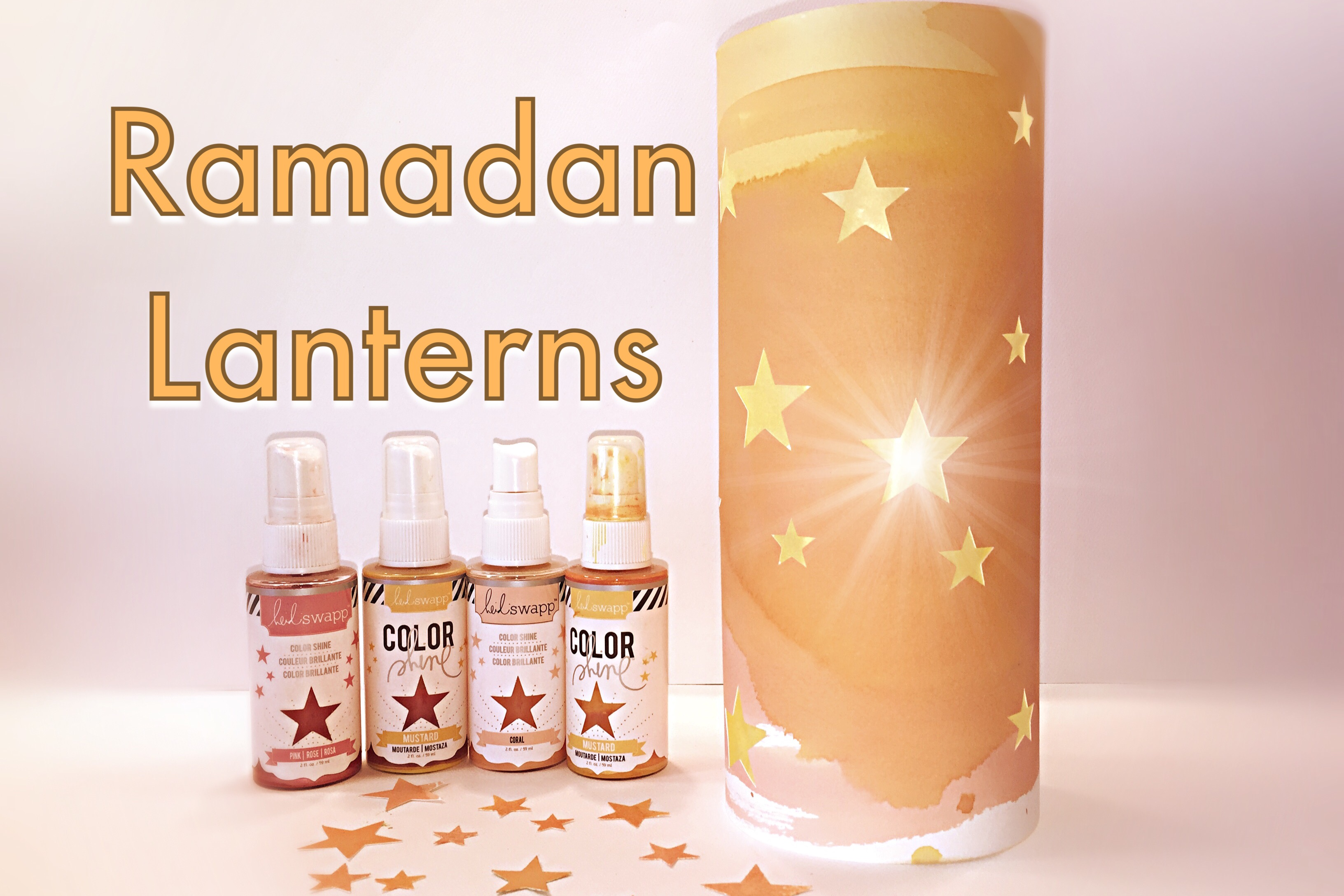 Ramadan Lanterns | Tutorial