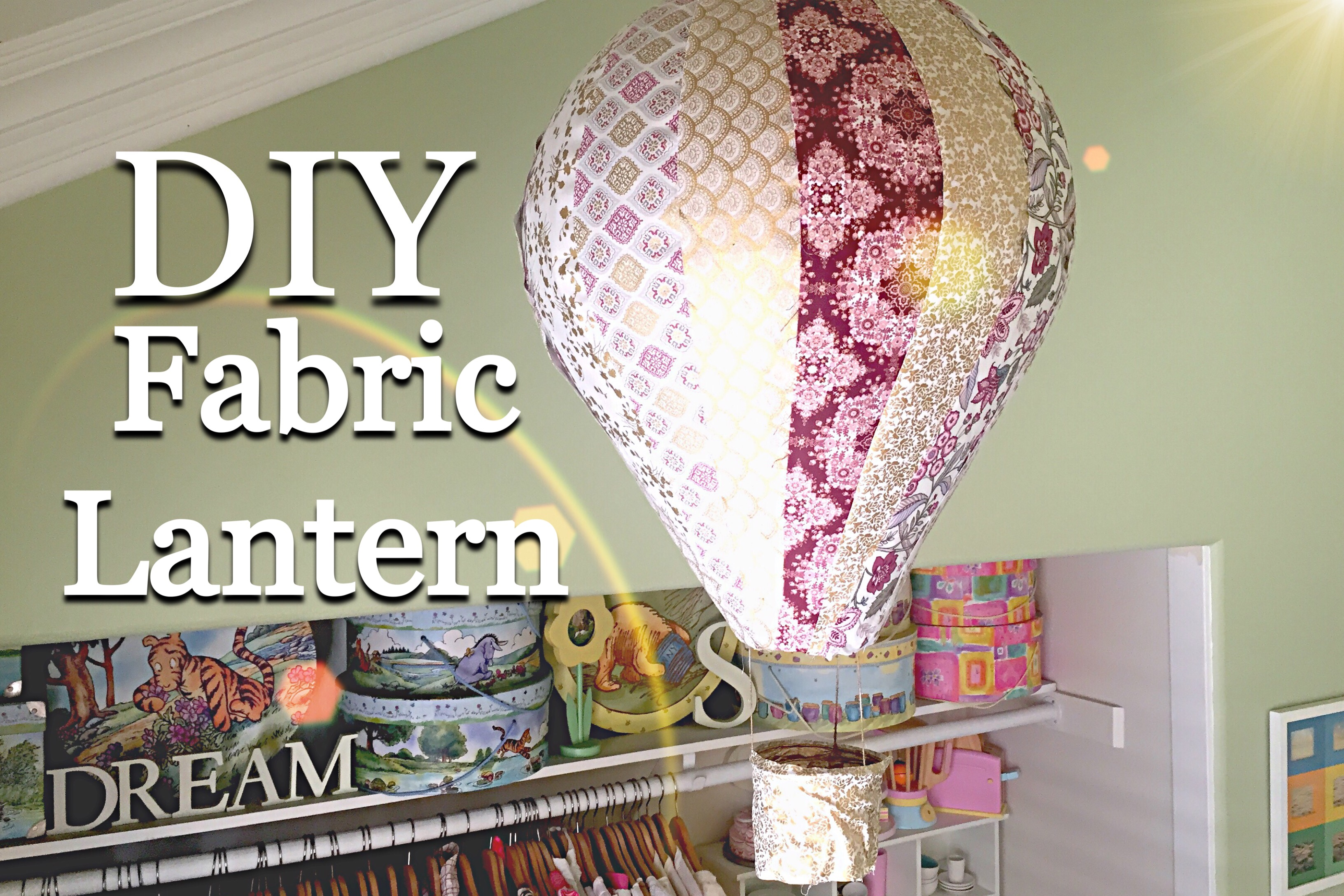 How to Make a Fabric Covered Hot Air Balloon | Tutorial
