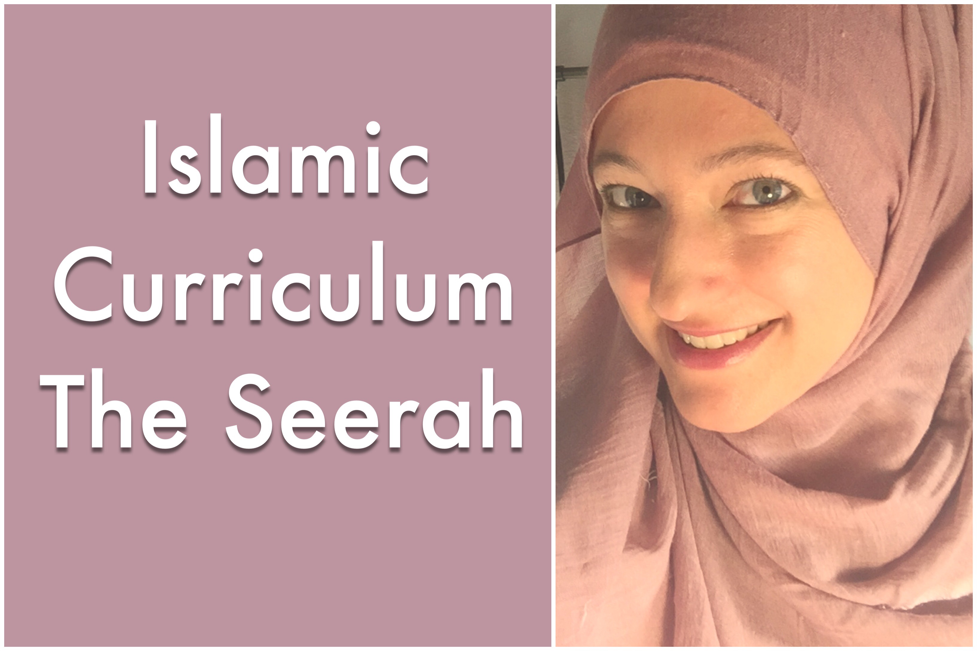 Islamic Curriculum | The Seerah